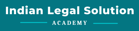 Indian Legal Solution Academy